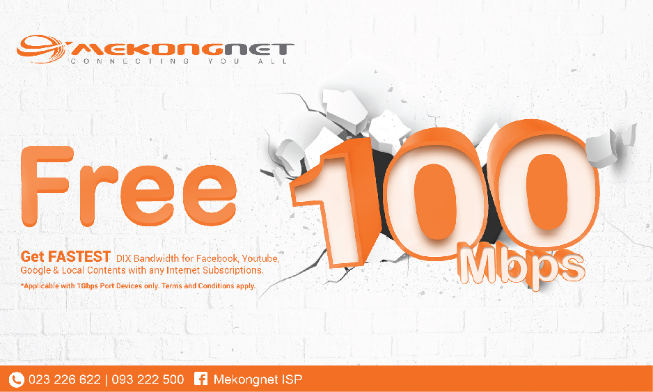 Get FASTEST free 100mbps DIX Bandwidth with MekongNet now